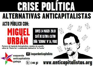 Acto público con Miguel Urbán en Vigo | Crise política: alternativas anticapitalistas